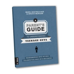 A Parent's Guide to Understanding Teenage Guys