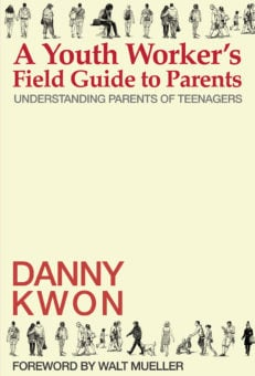 A Youth Worker's Field Guide to Parents - Front Cover