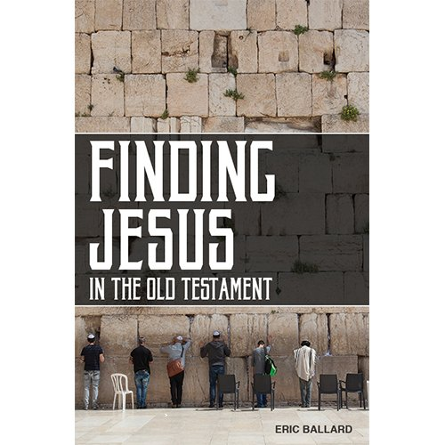 Finding Jesus in the Old Testament - Cover
